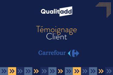 Témoignage Client - Carrefour